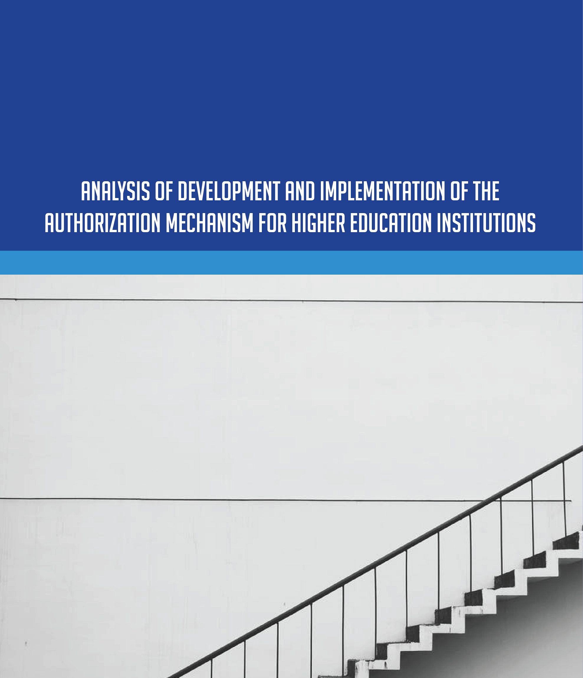 Analysis of Development and Implementation of the Authorization Mechanism for Higher Education Institutions